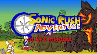 Sonic Rush Adventure in XYZ minutes