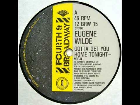 Free Download Eugene Wilde - Gotta Get You Home Tonight 1984 Complete 12'' Maxi Mp3 dan Mp4