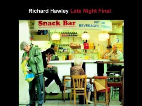 Baby, You`re My Light - Richard Hawley