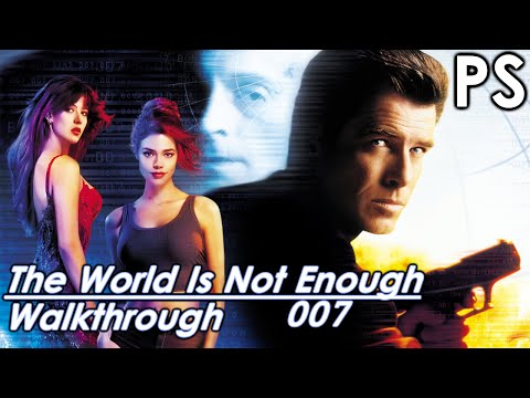 007 The World Is Not Enough Walkthrough