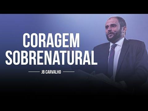 JB Carvalho - Coragem Sobrenatural
