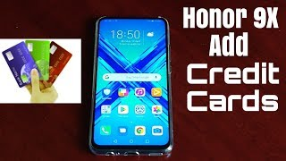 Honor 9X How To ADD Credit Card To Make Purchases screenshot 4