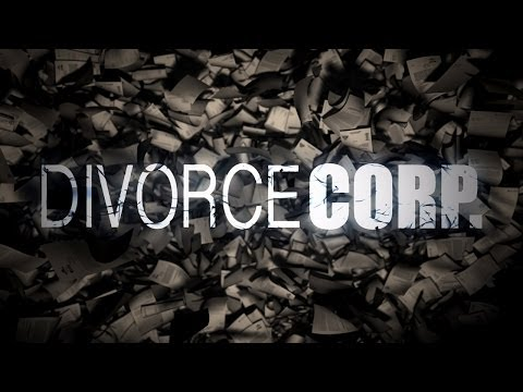 Divorce Corp Film Trailer (Documentary)