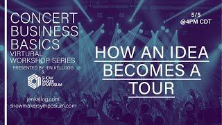 How an Idea Becomes a Tour