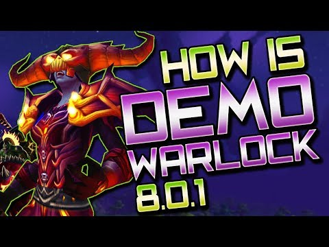 BFA Demonology Warlock: Class Overview (WoW BFA Pre Patch)