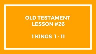 Old Testament Lesson 26 - Gospel Doctrine