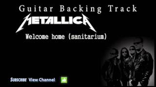 Metallica - Welcome home (sanitarium) (Guitar Backing Track)