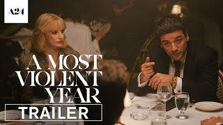 A Most Violent Year | Official Trailer HD | A24 thumbnail