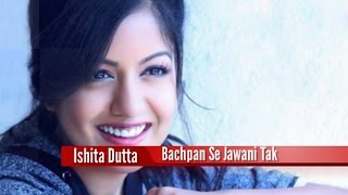 Ishita Dutta Childhood Pictures (Bachpan Se Jawani Tak)