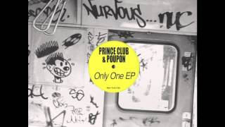 Prince Club & Poupon - Only One