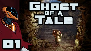 Let's Play Ghost of a Tale - Gameplay Part 1 - Scamper!