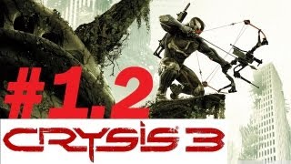 Crysis 3: Mission: Post Human #1 (Teil 2)
