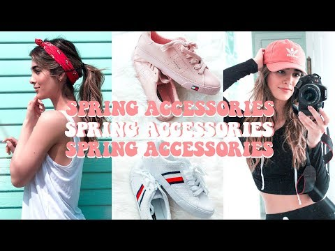 SPRING ACCESSORIES HAUL 2018 🌸 Hats, Sneakers, Bags + More!