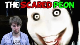 Scared Peon Is Scared
