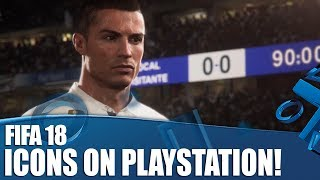 FIFA 18 - Icons On PlayStation! How Do They Work?