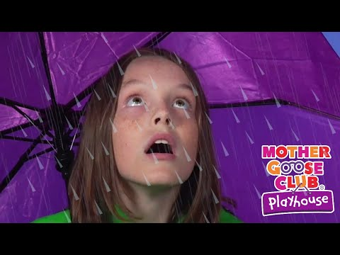 Rain Rain Go Away  Mother Goose Club Playhouse Nursery Rhymes  ABC Phonics & More Kids Songs