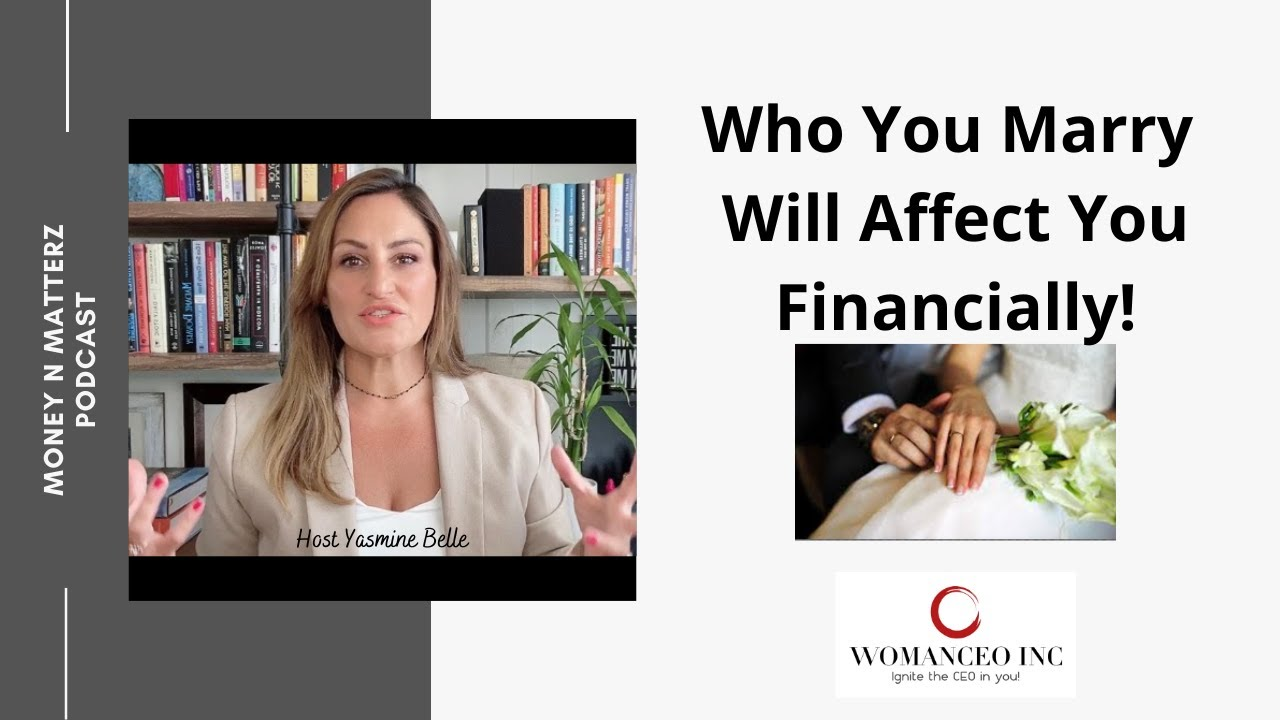 Who you marry will affect you financially!