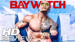 BAYWATCH Kritik Review (2017)