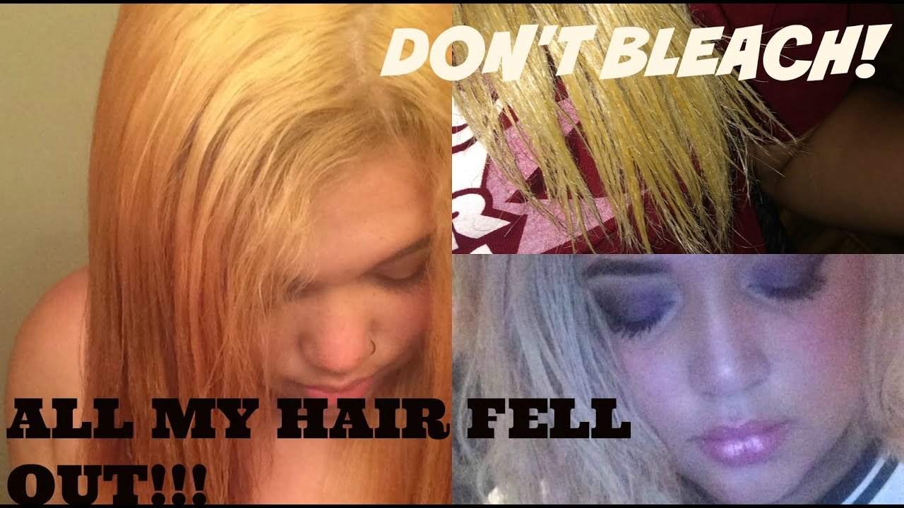 BLEACH MADE MY HAIR FALL OUT!!! | STORYTIME - YouTube