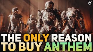 Should you buy Anthem? (The only Reason you would)   Anthem