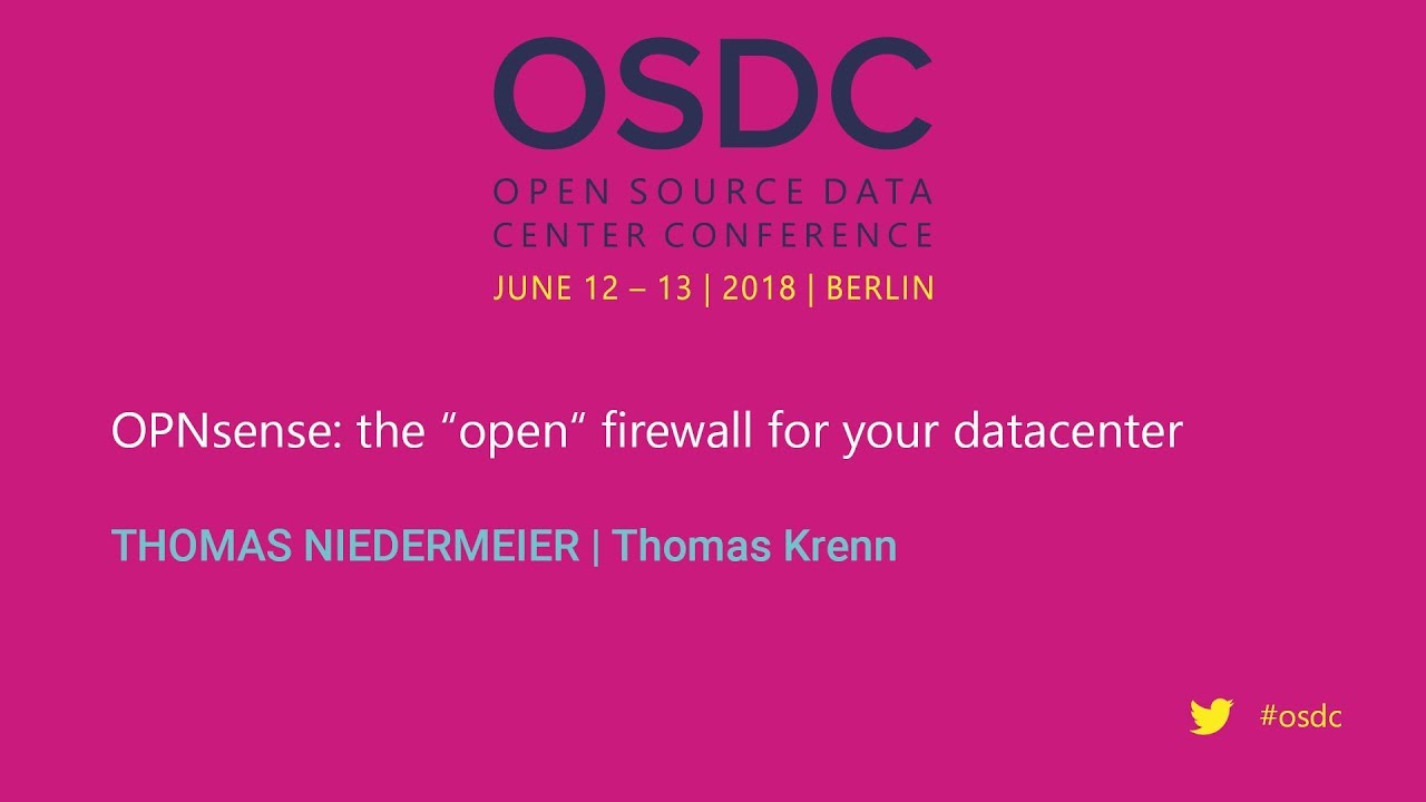 """OSDC 2018: OPNsense: the """"open"""" firewall for your datacenter by Thomas  Niedermeier"""