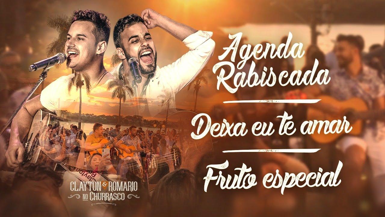 Download Clayton e Romário - Agenda Rabiscada / Deixa Eu Te Amar / Fruto Especial - DVD no Churrasco