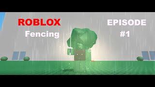 ROBLOX Fencing par StickMasterLuke EP #001