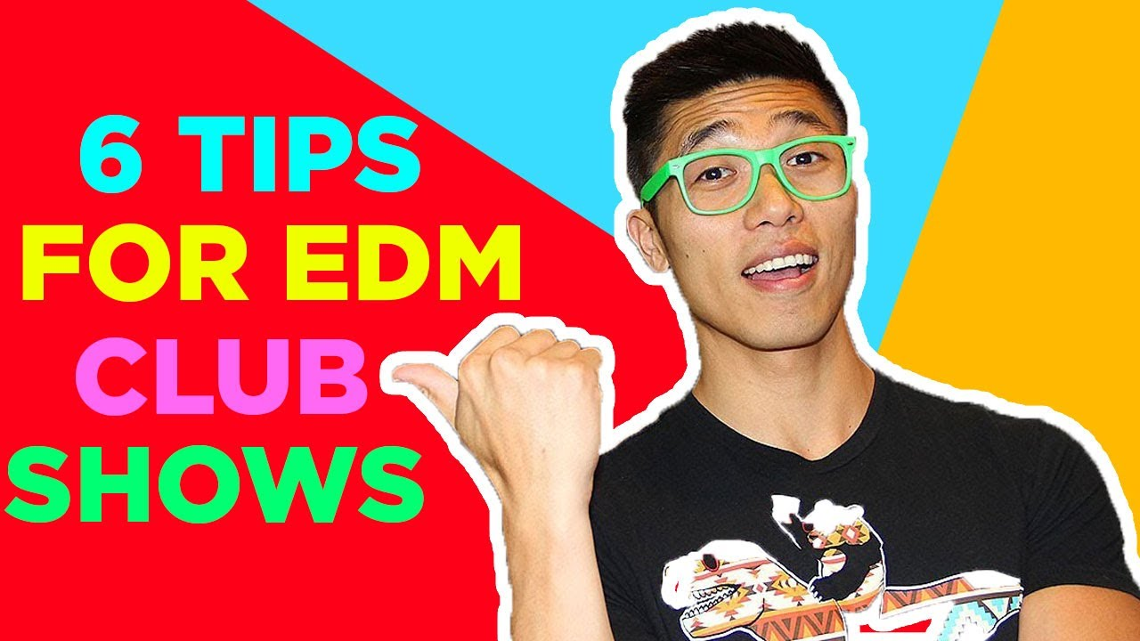rave tips for guys