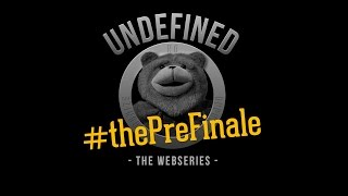 "Undefined, Episode 9 - ""The Pre-Finale"" Mp3"