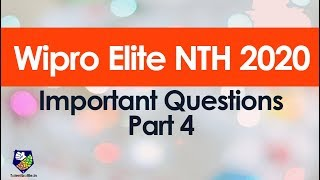 Important questions for Wipro NTH 2020 exam Part 4 !