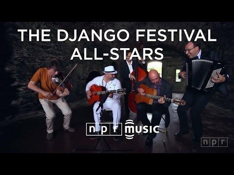 The Django Festival All-Stars: NPR Music Field Recordings