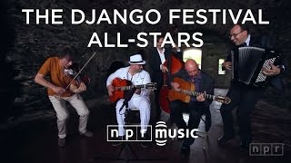 The Django Festival All-Stars: NPR Music Field Recordings