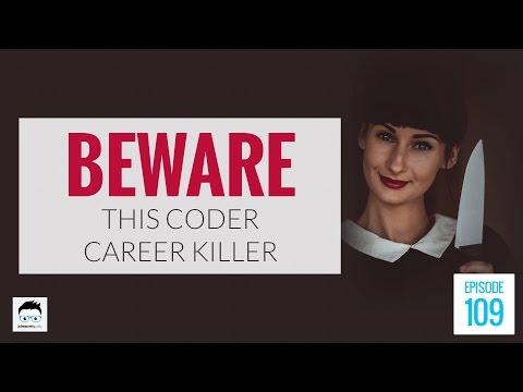 Beware This Coding Career Killer