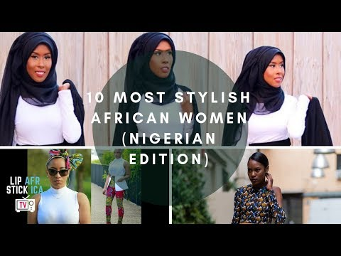 10 Most Stylish African Women (Nigerian Edition)