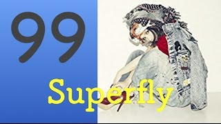 「99 」superfly 【字幕つき】