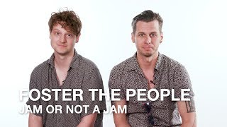 Jam or Not a Jam with Foster The People