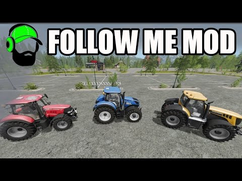 Farming Simulator 17 Mod - How to use the Follow Me Mod