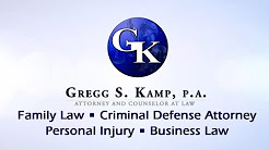 Gregg S. Kamp, PA Divorce and Family Law | Child Custody | Criminal Attorney Plant City FL Tampa FL Lakeland FL Criminal Attorney in Lakeland Florida