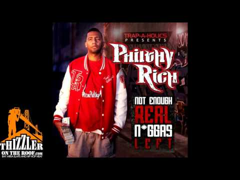 Philthy Rich - N.E.R.N.L ft. Alley Boy, Young Breed & 4rAx (Not Enough Real Niggas Left) [Thizzler.c