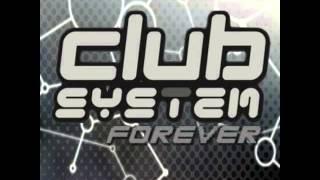 Club System Forever Vol.1  (2008)