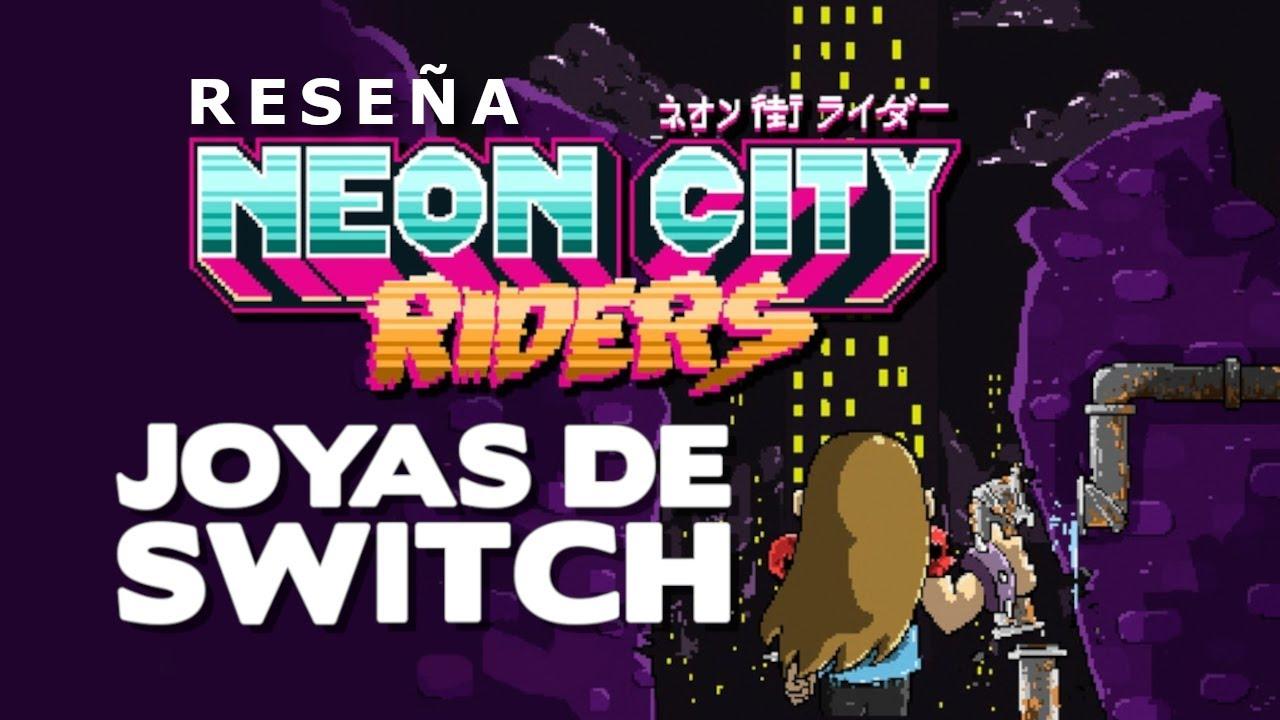 JOYAS de SWITCH: Neon City Riders (Reseña)