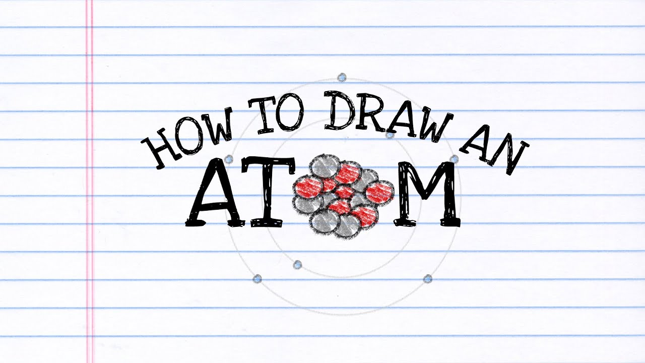 hight resolution of How to Draw an Atom! - YouTube