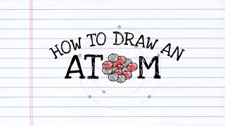 How to Draw an Atom!
