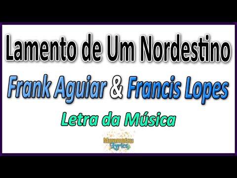 UM LAMENTO AGUIAR MUSICA DE BAIXAR NORDESTINO FRANK