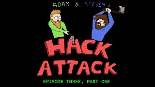 "Hack Attack Episode 3, Part 1 w/ Steven ""Silent0siris"" Lumpkin"