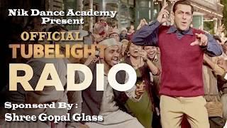 TUBE LIGHT/ OFFICIAL RADIO SONG /SALMAN KHAN/ PRITAM/AMITABH  BHATTACHARYA/KABIR KHAN
