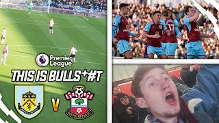 90TH MINUTE BULLS*#T - BURNLEY 1-1 SOUTHAMPTON VLOG!