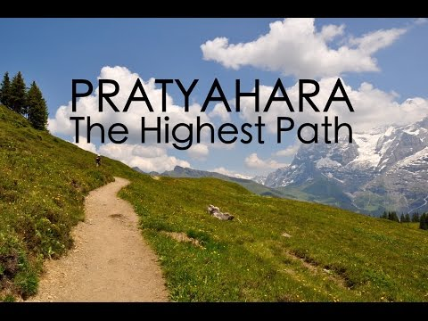 Shala Teaching: Pratyahara Leads to the Highest Path