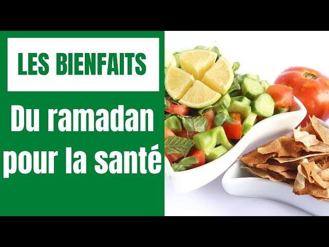 Les bienfaits du ramadan pour la santé-La minute santé! Etounature