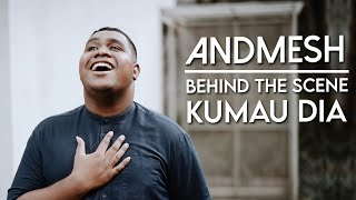 KUMAU DIA – ANDMESH | BTS Music Video